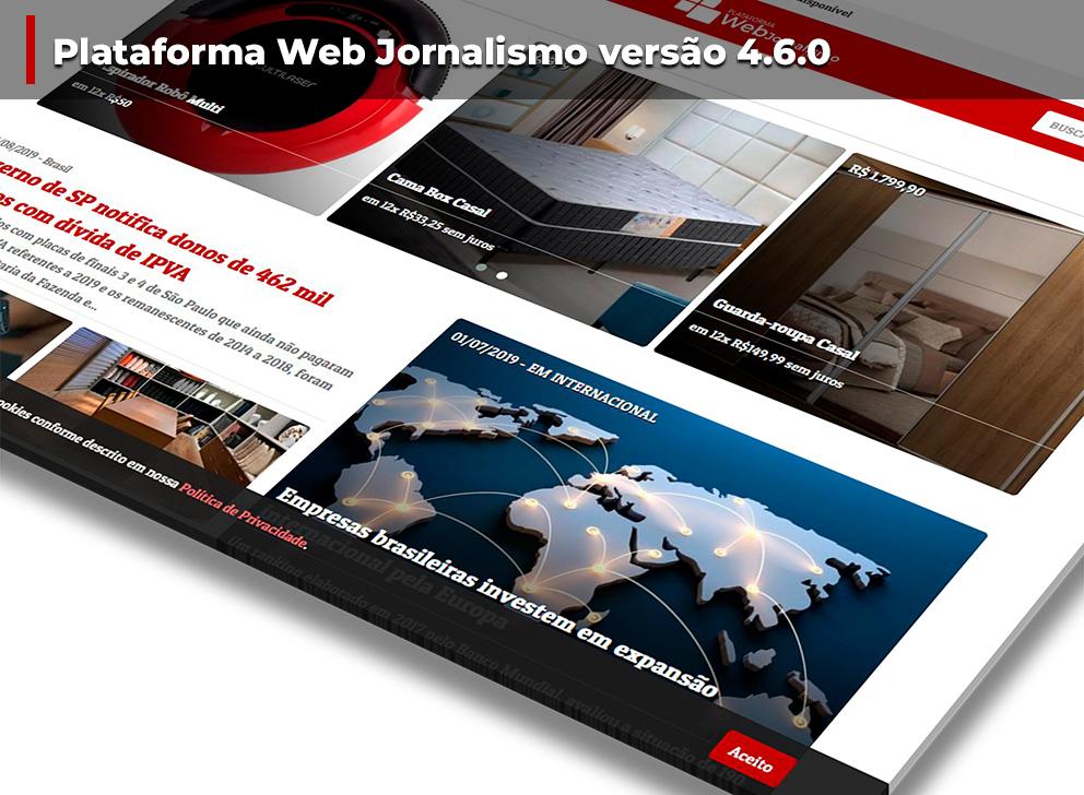 Nova Versão 4.6.0 da plataforma Web Jornalismo